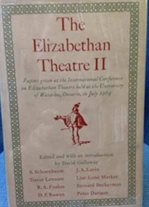 The Elizabethan Theatre II: Papers given at the Second International Conference on Elizabethan ...
