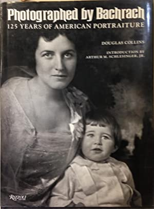 Photographed By Bachrach. 125 Years of American Portraiture. WITH TWO ORIGINAL PHOTOGRAPHS.: ...