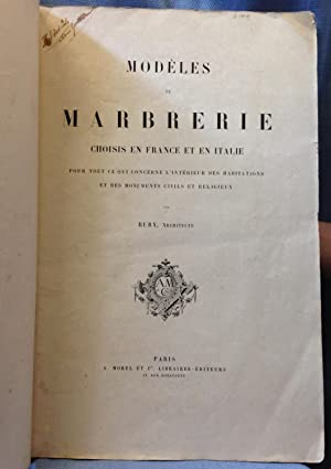Modeles De Marbrerie Choisis En France et En Italie: Bury, Jean Baptiste Marie,