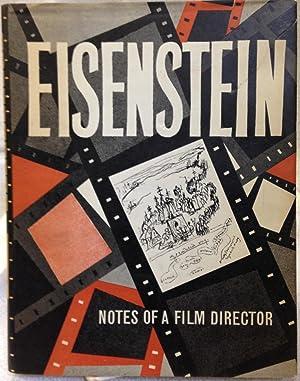 Notes of a Film Director.: Eisenstein, Sergei