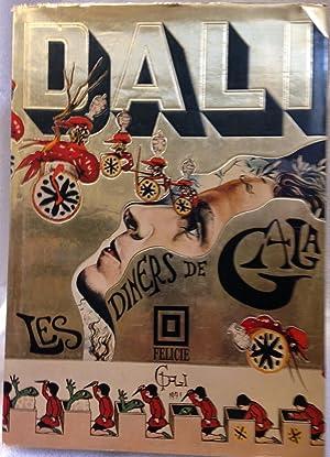 Les Diners De Gala: Dali, Salvador