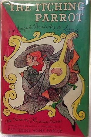 The Itching Parrot: Jose Joaquin Fernandez De Lizardi