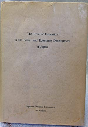 The Role of Education in the Social and Economic Development of Japan.