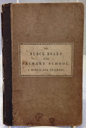 The Black Board in the Primary School. A Manual for Teachers.
