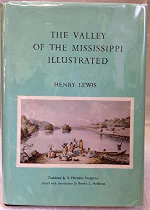 The Valley of the Mississippi Illustrated: Lewis, Henry