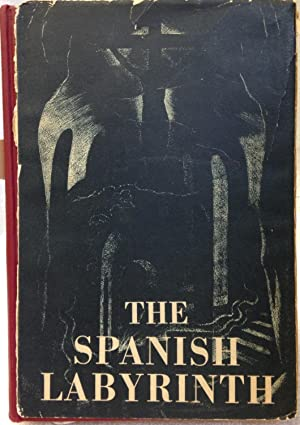The Spanish Labyrinth. An Account Of the Social and Political Background of the Civil War: Brenan, ...