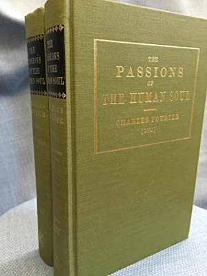 The Passions of the Human Soul and Their Influence on Society and Civilization.: Fourier, Charles