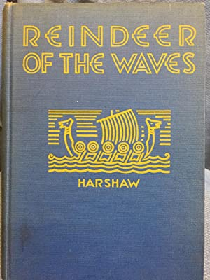 Reindeer of the Waves: Harshaw, Ruth