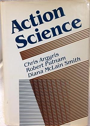 Action Science: Chris Argyris