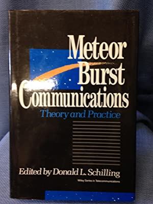 Meteor Burst Communications Theory and Practice
