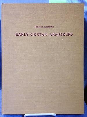 Early Cretan Armorers: Herbert Hoffmann