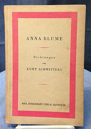 Anna Blume. Dichtungen: Kurt Schwitters