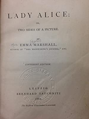 Lady Alice; or, Two Sides of a Picture.: Emma Marshall