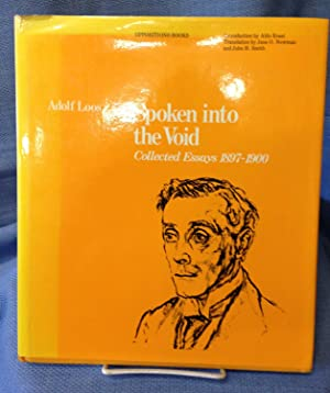 Spoken Into the Void. Collected Essays 1897-1900: Adolf Loos