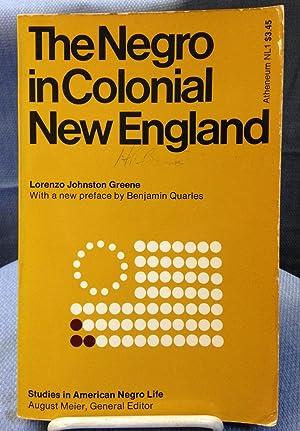 The Negro in Colonial New England: Lorenzo Johnston Greene