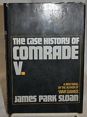 The Case History of Comrade V.: James Park Sloan