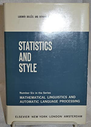 Statistics and Style: Lubomir Dolozel and Richard W. Bailey, Editors