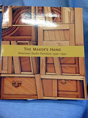 The Maker's Hand. American Studio Furniture, 1940-1990.: Edward. S. Cooke Jr., Et al.