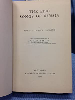 The Epic Songs of Russia: Isabel Florence Hapgood