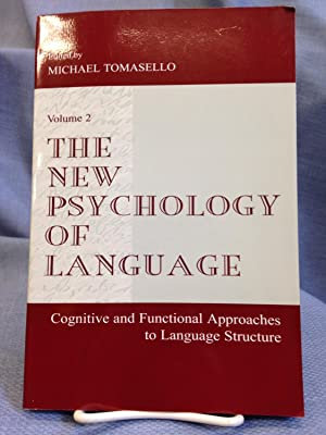 The New Psychology of Language.: Michael Tomasello (editor)