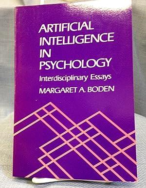 Artificial Intelligence in Psychology. Interdisciplinary Essays.: Margaret A. Boden