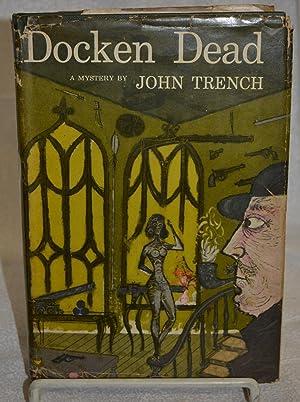 Docken Dead: John Trench