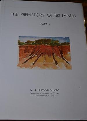 The Prehistory of Sri Lanka. An Ecological Perspective: Deraniyagal, S.U.