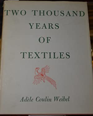 Two Thousand Years of Textiles, The Figured Textiles of Europe and the Near East: Weibel, Adele ...