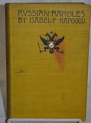 Russian Rambles: Isabel F. Hapgood