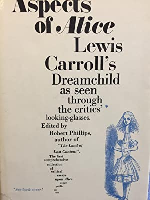 Aspects of Alice. Lewis Carroll's Dreamchild as Seen Through the Critics' Looking Glasses.:...