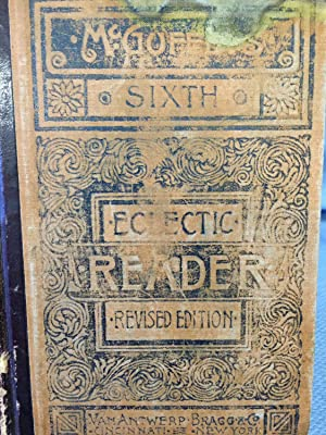 McGuffey's Sixth Eclectic Reader.
