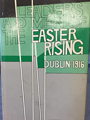 Leaders and Men of the Easter Rising.: F. X. Martin,