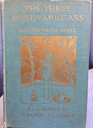 The Three Mulla-Mulgars: Walter De La Mare