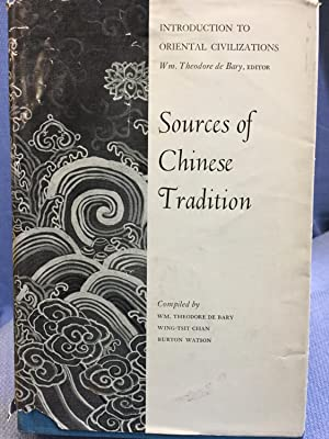 Sources of Chinese Tradition: William Theodore De Bary, Wing-tsit Chan, and Burton Watson