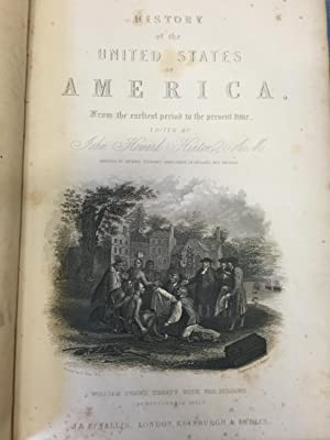 History of the United States of America, from the Earliest Period to the Present Time. Mvolumes I,...