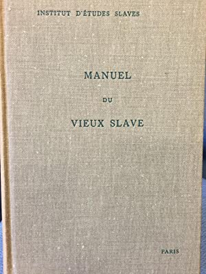 Manuel Du Vieux Slave. Tome I Grammaire: Andre Vaillant