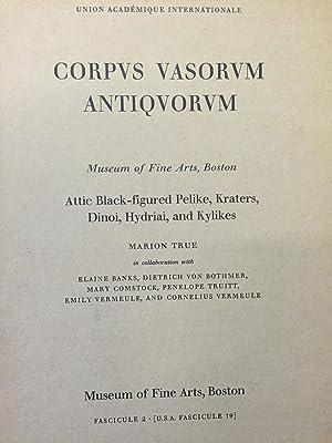 Corpus Vasorum Antiquorum. Museum of Fine Arts, Boston. Attic Black-Figured Pelike, Kraters, Dinoi,...