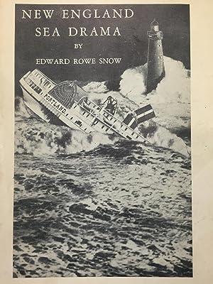 New England Sea Drama: Edward Rowe Snow