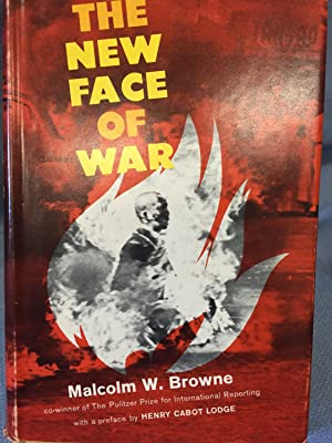 The New Face of War: Malcolm W. Browne