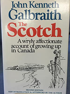 The Scotch: John Kenneth Galbraith