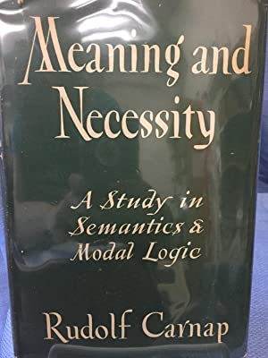 Meaning and Necessity: Rudolf Carnap