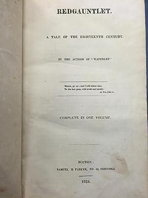 Redgauntlet, a Tale of the Eighteenth Century.: Sir Walter Scott]
