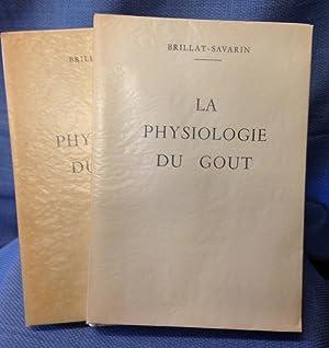 La Physiologie Du Gout: Brillat-Savarin