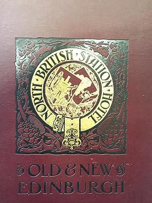 Souvenir of the Opening of the North British Station Hotel Edinburgh 15th October 1902: John Geddie