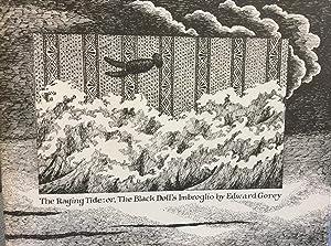 The Raging Tide: Or, the Black Doll's Imbroglio: Edward Gorey