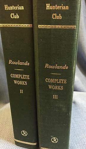 The Complete Works of Samuel Rowlands 1598-1628. Volumes II and III.: Samuel Rowlands