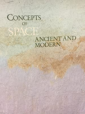 Concepts of Space Ancient and Modern: Kapila Vatsyayan