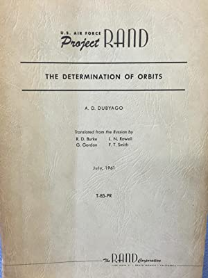 The Determination of Orbits: A. D. Dubyago
