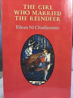 The Girl Who Married the Reindeer: Eilean Ni Chuilleanain