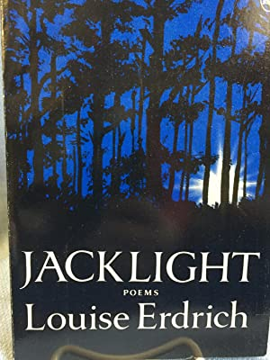 Jacklight. Poems.: Louise Erdrich